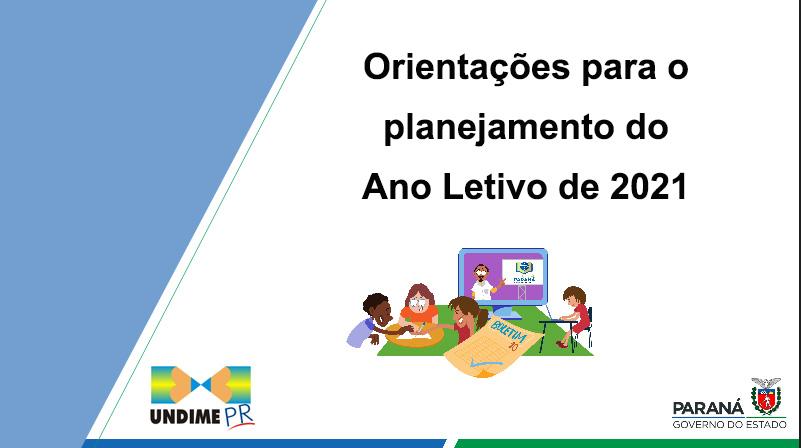 Undime-PR e SEED preparam orientações para auxiliar os municípios no planejamento do ano letivo de 2021