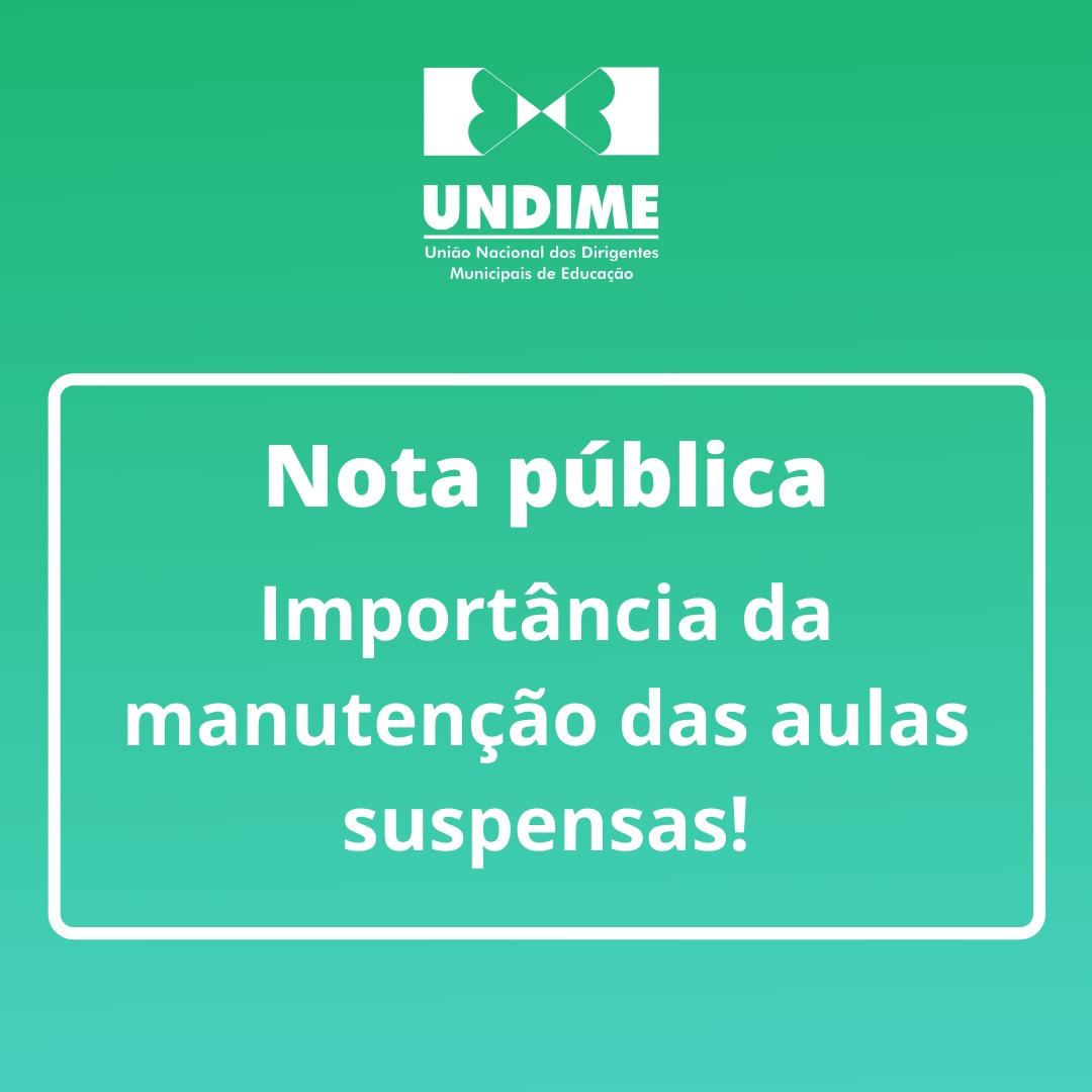 Nota pública - Importância da manutenção das aulas suspensas!